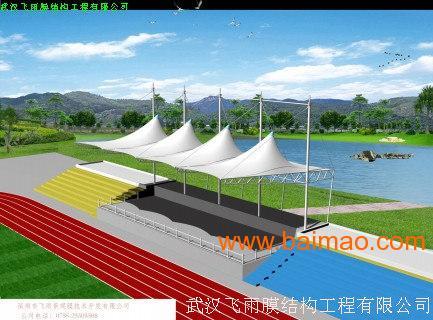 武汉飞雨技术膜结构工程批发供应膜结构车棚,张拉膜看台,膜结构舞台,钢结构